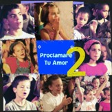 Proclamare Tu Amor 2 [Music Download]