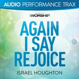 Again I Say Rejoice [Original Key With Background Vocals] [Music Download]