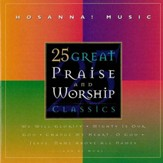 25 Great Praise And Worship Classics [Music Download]