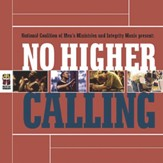 No Higher Calling [Music Download]
