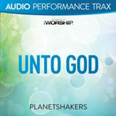 Unto God [Low Key without Background Vocals] [Music Download]