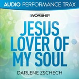 Jesus Lover of My Soul [Audio Performance Trax] [Music Download]