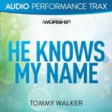He Knows My Name [Low Key without Background Vocals] [Music Download]