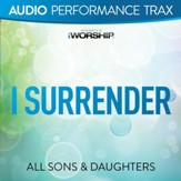 I Surrender [Original Key without Background Vocals] [Music Download]