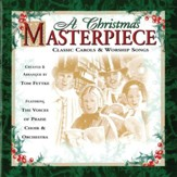 A Christmas Masterpiece: Classic Carols And Worship Songs [Music Download]