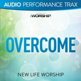 Overcome [Original Key With Background Vocals] [Music Download]