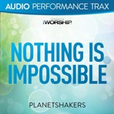 Nothing Is Impossible [Low Key Trax Without Background Vocals] [Music Download]