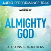 Almighty God [Audio Performance Trax] [Music Download]