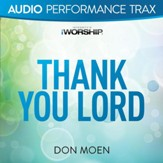 Thank You Lord [Audio Performance Trax] [Music Download]