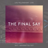 The Final Say [Live] [Music Download]