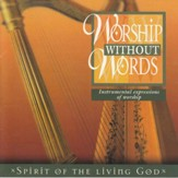 Worship Without Words Spirit of the Living God [Music Download]