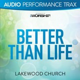 Better Than Life [High Key Without Background Vocals] [Music Download]