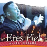 Eres Fiel [Music Download]