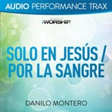 Solo En Jesus / Por La Sangre [Original Key With Background Vocals] [Music Download]