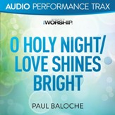 O Holy Night/Love Shines Bright [Original Key Trax Without Background Vocals] [Music Download]
