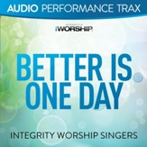 Better Is One Day [Music Download]