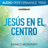Jesus En El Centro [Low Key Without Background Vocals] [Music Download]