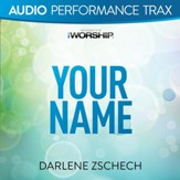 Your Name [Audio Performance Trax] [Music Download]