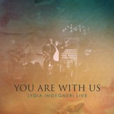 You Are With Us [Live] [Music Download]
