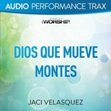 Dios Que Mueve Montes [Music Download]