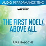 The First Noel/Above All [Audio Performance Trax] [Music Download]