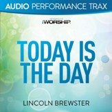 Today Is the Day [Audio Performance Trax] [Music Download]