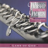Worship Without Words: Lamb of God [Music Download]