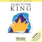 Glory To The King [Trax] [Music Download]