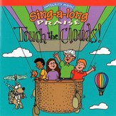 Sing-A-Long Praise: Touch the Clouds [Music Download]