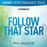Follow That Star [Audio Performance Trax] [Music Download]