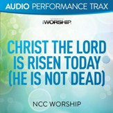Christ the Lord Is Risen Today (He Is Not Dead) [Music Download]