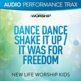 Dance Dance Shake It Up/It Was For Freedom (feat. Jared Anderson) [Audio Performance Trax] [Music Download]