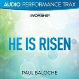 He Is Risen [Audio Performance Trax] [Music Download]