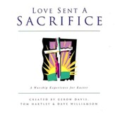 Sacrifice of Love (Medley) [Music Download]