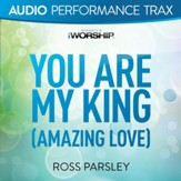 You Are My King [Low Key Without Background Vocals] [Music Download]