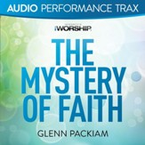 The Mystery of Faith [Low Key without Background Vocals] [Music Download]