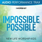 Impossible Possible (feat. Jared Anderson) [Audio Performance Trax] [Music Download]