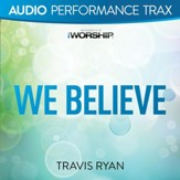 We Believe [Audio Performance Trax] [Music Download]