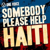 Somebody Please Help Haiti [Music Download]