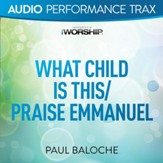 What Child Is This/Praise Emmanuel [Low Key Trax Without Background Vocals] [Music Download]