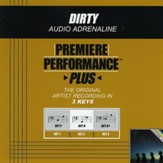 Dirty (Key-F-Premiere Performance Plus w/o Background Vocals) [Music Download]