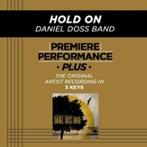 Hold On (Medium Key-Premiere Performance Plus w/ Background Vocals) [Music Download]