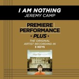 I Am Nothing (Low Key-Premiere Performance Plus w/o Background Vocals) [Music Download]