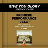 Give You Glory (Medium Key-Premiere Performance Plus w/ Background Vocals) [Music Download]
