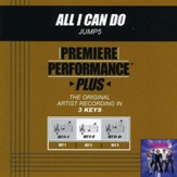 All I Can Do (Premiere Performance Plus Track) [Music Download]