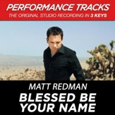 Blessed Be Your Name (Premiere Performance Plus Track) [Music Download]