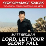 Lord, Let Your Glory Fall (Key-B-Premiere Performance Plus) [Music Download]