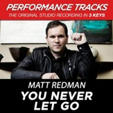 You Never Let Go (Low Key-Premiere Performance Plus w/o Background Vocals) [Music Download]