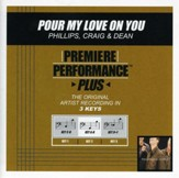 Pour My Love On You (Premiere Performance Plus Track) [Music Download]
