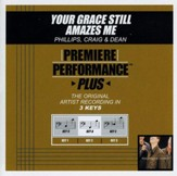 Your Grace Still Amazes Me (Key-C-Premiere Performance Plus w/o Background Vocals) [Music Download]